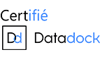Datadock : Datadock référence les organismes de formations professionnelles. Il permet aux financeurs de la formation professionnelle de garantir la qualité de l'organisme vis-à-vis des 6 critères qualité définis par la Loi du 5 mars 2014.